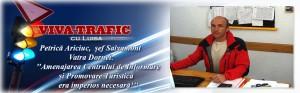 Viva Trafic Petrică Ariciuc